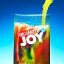 JOY JOY JOY / 告白/OKAMOTO'S