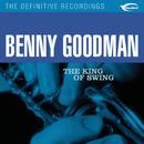 The King of Swing/Benny Goodman