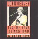 Take Me Home, Country Roads/John Denver