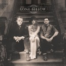 The Lone Bellow/The Lone Bellow