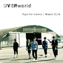 Fight For Liberty(アニメサイズver.-1分30秒-)/UVERworld