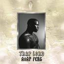 Trap Lord/A$AP Ferg