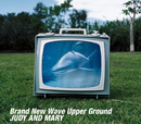 Brand New Wave Upper Ground/JUDY AND MARY