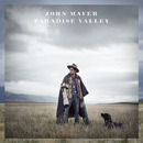 Paradise Valley/John Mayer