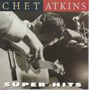 Super Hits/チェット・アトキンス