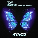 Wings feat. Taylr Renee (Radio Edit)/Tom Swoon
