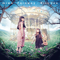 Kiss you/miwa
