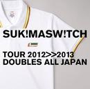 """スキマスイッチ TOUR 2012-2013 """"DOUBLES ALL JAPAN""""/スキマスイッチ"""