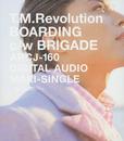 BOARDING/T.M.Revolution