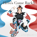 Hero's Come Back!!/nobodyknows+