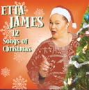 Twelve Songs Of Christmas/Etta James