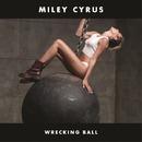Wrecking Ball/Miley Cyrus