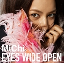 EYES WIDE OPEN/Michi