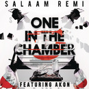 One In The Chamber (feat. Akon)/Salaam Remi