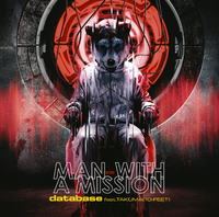 database feat.TAKUMA(10-FEET)/MAN WITH A MISSION