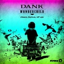 Wonder Child (Dank's Festival VIP Mix)/DANK