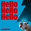 Hello Hello Hello/アナログフィッシュ