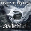 Surrender feat. Mindshake/Daddy's Groove
