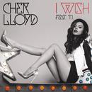 I Wish feat. T.I./Cher Lloyd