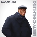 ONE: In the Chamber/Salaam Remi