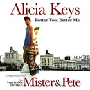 Better You, Better Me/Alicia Keys