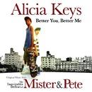 Better You, Better Me/Alicia Keys
