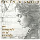 Un Momento En El Sonido/VICENTE AMIGO