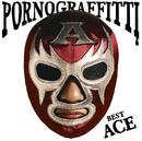 PORNO GRAFFITTI BEST ACE/ポルノグラフィティ