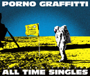 "PORNOGRAFFITTI 15th Anniversary ""ALL TIME SINGLES""/ポルノグラフィティ"