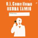 O.T. Come Home/奥田民生