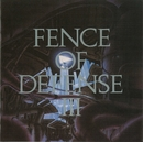 FENCE OF DEFENSE III/FENCE OF DEFENSE
