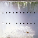 ADVENTURES/THE SQUARE/T-スクェア