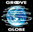 GROOVE GLOBE/THE SQUARE/T-スクェア