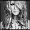 Loved Me Back To Life (Japan Ver.)/Céline Dion