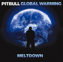 Global Warming: Meltdown (Japan Version)/ピットブル