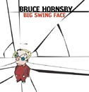 Big Swing Face/Bruce Hornsby