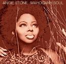 Mahogany Soul/Angie Stone