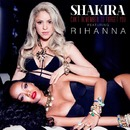 Can't Remember To Forget You feat. Rihanna/Shakira