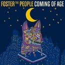 Coming of Age/Foster The People