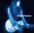 Faith/miwa