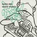 word music/GAKU-MC
