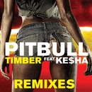 Timber Remixes feat. Ke$ha (Japan Audio Bundle)/ピットブル