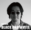 BLACK AND WHITE/阿部 義晴