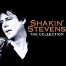 Shakin' Stevens - The Collection/シェイキン・スティーヴンス