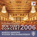 Neujahrskonzert / New Year's Concert 2006/Mariss Jansons/Vienna Philharmonic Orchestra