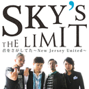 君をさがしてた~New Jersey United~/Sky's The Limit