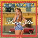 Mama Mia (Radio Edit)/Mayra Veronica