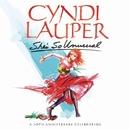 She's So Unusual: A 30th Anniversary Celebration (Deluxe Edition)/Cyndi Lauper