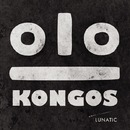 Lunatic/Kongos