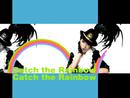 Catch The Rainbow/MISIA